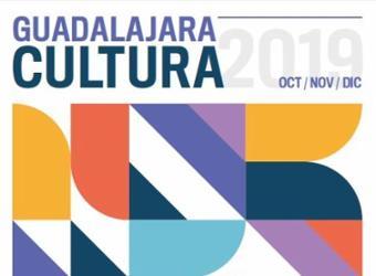Guadalajara Cultura. Octubre-diciembre 2019