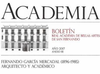 Presentación del Boletín de la Real Academia de Bellas Artes de San Fernando y conferencia sobre el arquirecto Fernando García Mercadal