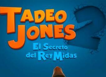 Cine. Tadeo Jones 2