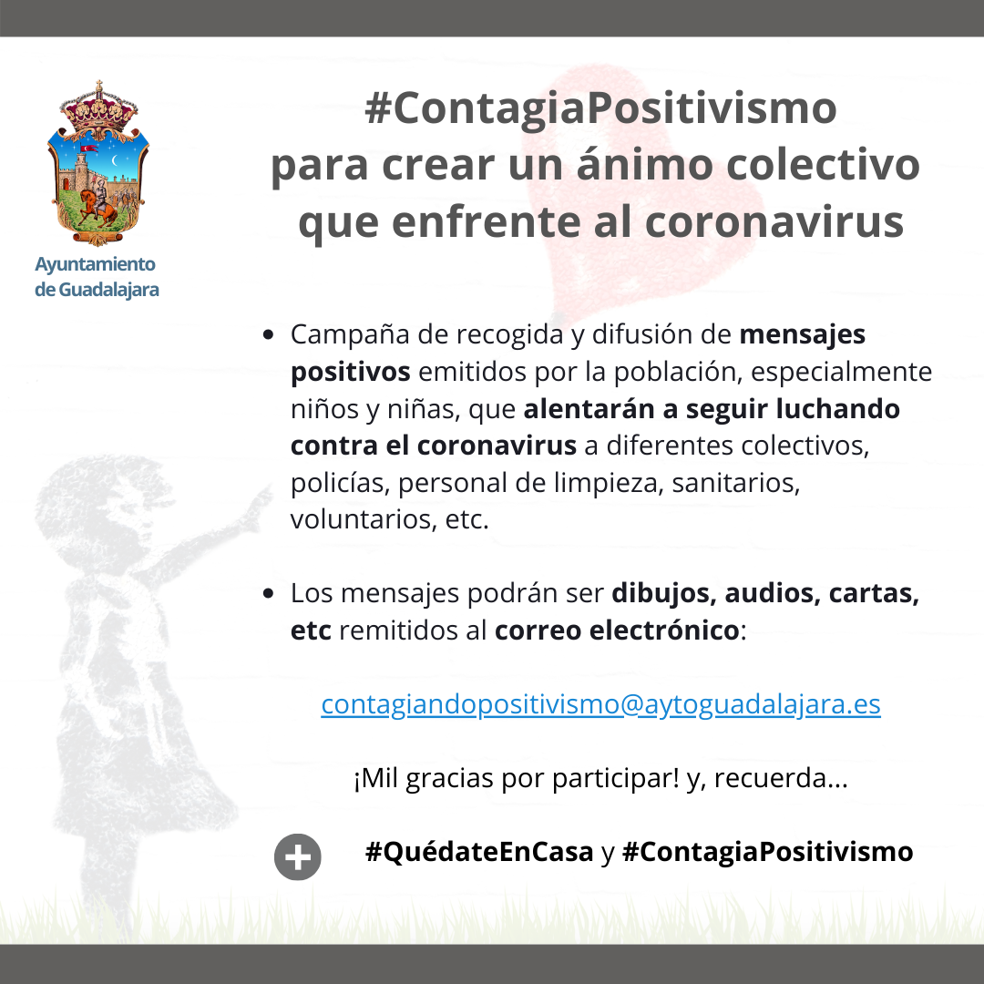El Ayuntamiento de Guadalajara inicia la actividad #ContagiaPositivismo para crear un ánimo colectivo que enfrente al coronavirus